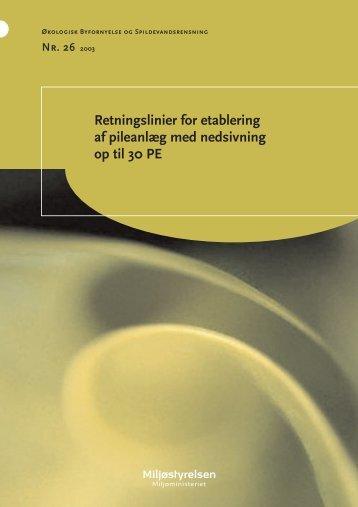 Retningslinier for etablering af pileanlæg med nedsivning op til 30 PE