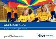 Ist Ihr Kind zwischen 5 und 7 Jahre alt und mag Sport ... - gkb-sportkids