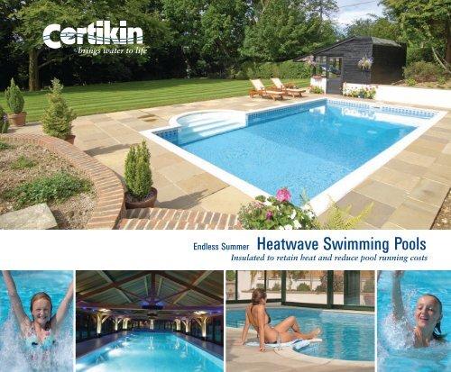 Endless Summer Heatwave Swimming Pools
