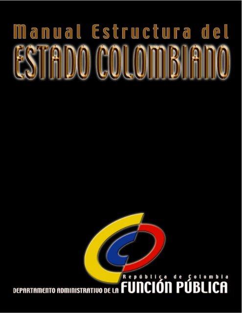Manual De Estructura Del Estado Colombiano Un Virtual