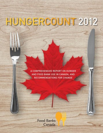 HUNGERCOUNT 2012 - Food Banks Canada