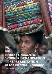Building Democratic Worker Organisation and Representation - ifwea