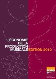 ECONOMIE DE LA PRODUCTION MUSICALE Edition 2010