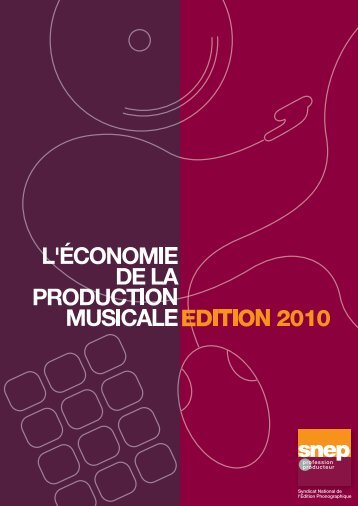 ECONOMIE DE LA PRODUCTION MUSICALE Edition 2010