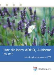 Har dit barn ADHD, Autisme m.m? - Haderslev Kommune