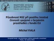 Michal Fiala:Působnost NSZ při postihu trestné činnosti spojené s ...
