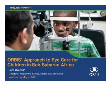 ORBIS' Approach to Eye Care for Children in Sub-Saharan Africa