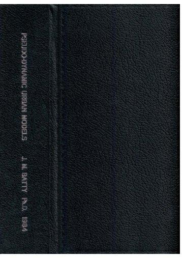 Page 1 Page 2 PSEUDO—DYNAMIC URBAN MODELS. by JOHN ...