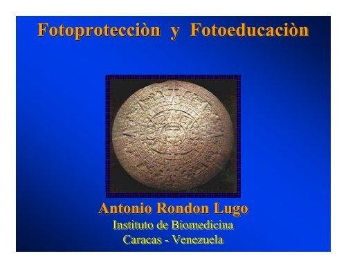 Fotoprotecciòn y Fotoeducaciòn Fotoprotecciòn y Fotoeducaciòn