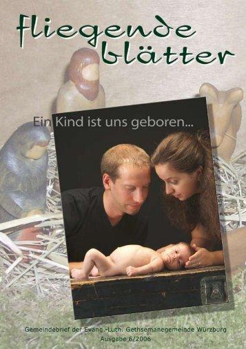 Gemeindebrief 06 2006 - Gethsemanekirche-wuerzburg.de