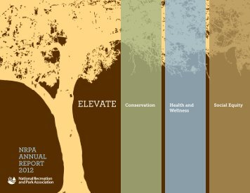 NRPA ANNuAl RePoRt 2012 - National Recreation and Park ...