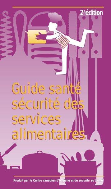 Guide santé sécurité des services alimentaires Guide santé sécurité ...