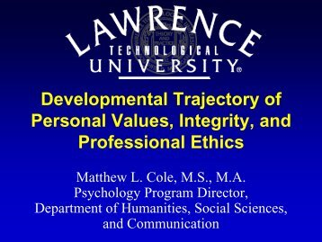 Development Trajectory of Personal Values, Integrity, and