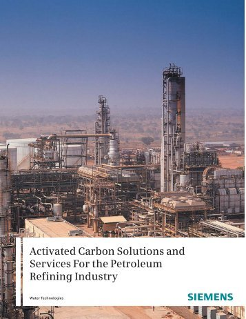Activated Carbon Solutions and Services For the Petroleum Refining ...