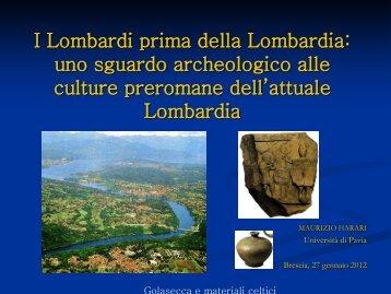 I Lombardi prima della Lombardia: uno sguardo archeologico alle ...