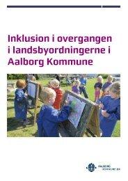 Landsbyordningerne - Aalborg Kommunale Skolevæsen