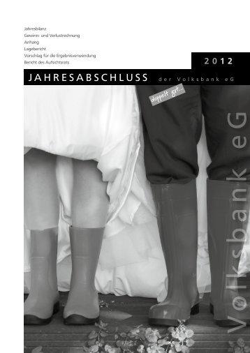 Jahresabschluss und Lagebericht 2012 - Volksbank eG