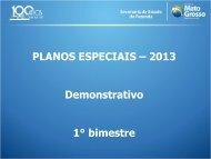 Resultado da Execução dos Planos Especiais 2013 - Sefaz