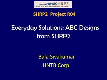 Everyday Solutions: ABC Designs from SHRP2 - Accelerated Bridge ...