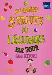 Au moins 5 fruits et legumes par jour - Dépliant - Inpes