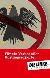 Für ein Verbot aller Rüstungs exporte - Die Linke. im Bundestag