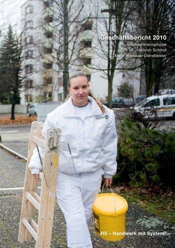 Geschäftsbericht 2010 - Heinrich Schmid