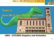 Topic 2: How We'll Use C++ in This Unit - Undergraduate