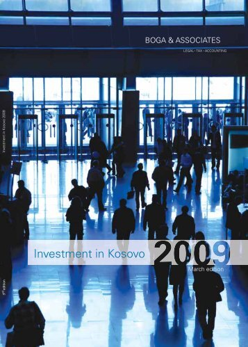 Investment in Kosovo 2009 (3rd Edition) - Bogalaw.com