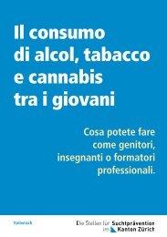 Il consumo di alcol, tabacco e cannabis tra i giovani Cosa potete ...