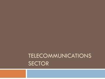Telecommunication Sector
