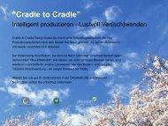 """Cradle to Cradle"""
