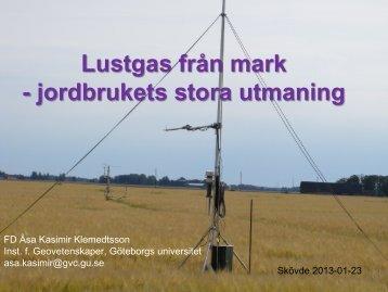 3_Lustgas från mark Jordbrukets stora utmaning Åsa Kasimir
