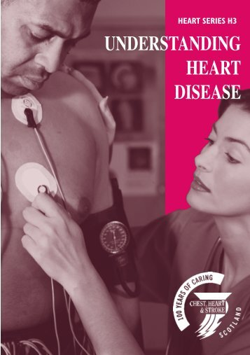 Understanding heart disease - Chest Heart & Stroke Scotland