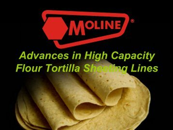 Moline Tortilla Sheeting - Tortilla Industry Association