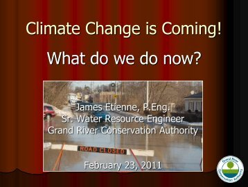 Climate Change is Coming! - Ontario Centre for Climate Impacts and ...