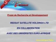 Projet de Recherche et Développement REDSAT ... - EuroAfrica-ICT
