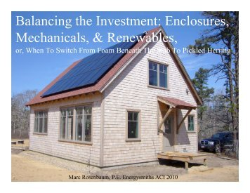 Balancing the Investment: Envelope, Mechanicals ... - Energysmiths