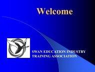 Swan Education Industry Training Association - VETnetwork Australia
