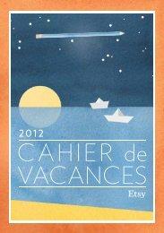 Téléchargez le Cahier de vacances 2012 d'Etsy