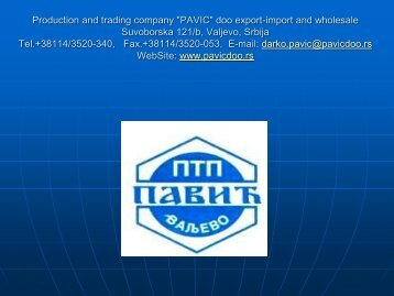 """Production and trading company """"PAVIC"""" doo export-import and ..."""