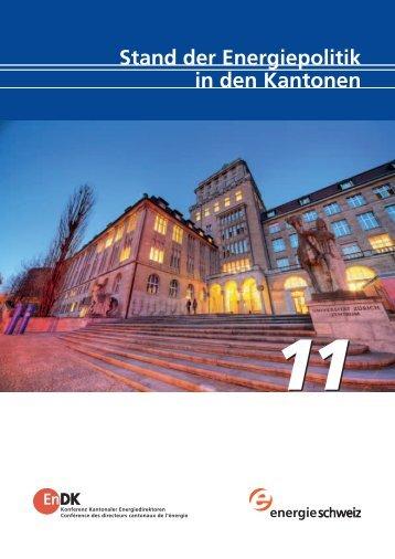 Stand der Energiepolitik in den Kantonen 2011 - ENDK Konferenz ...