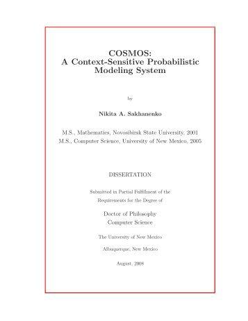 COSMOS: A Context-Sensitive Probabilistic Modeling System