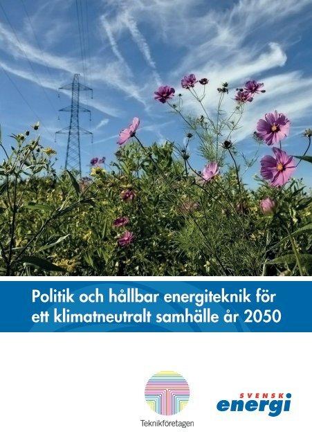 Politik och hållbar energiteknik för ett ... - Teknikföretagen