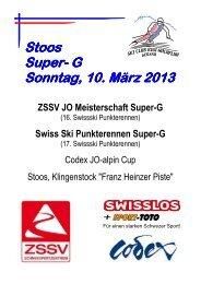 Stoos Super- G Sonntag, 10. März 201 Sonntag, 10. März 2013