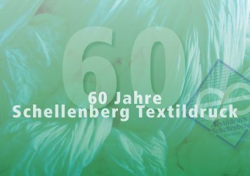 60 Jahre Schellenberg Textildruck