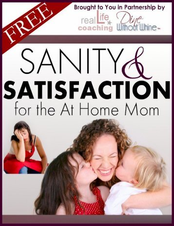 Sanity & Satisfaction for the Working Mom - Work at Home Jobs