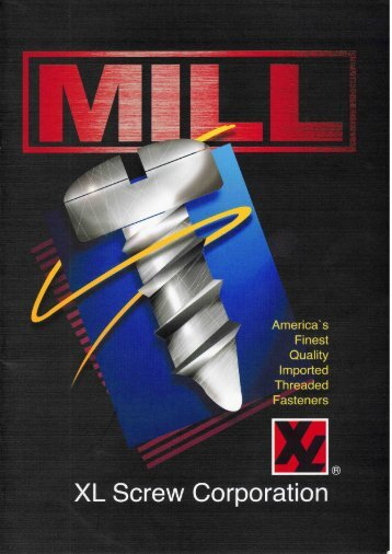 XL Screw Mill Shipment Catalog - Specialty Sales Reps