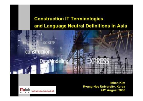 Construction IT Terminologies and Language Neutral Definitions in ...