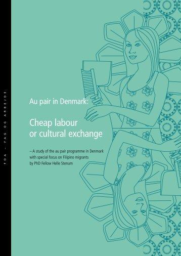 Au pair in Denmark: Cheap labour or cultural exchange - FOA