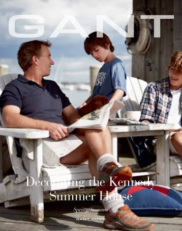 Decorating the Kennedy Summer House - GANT HOME